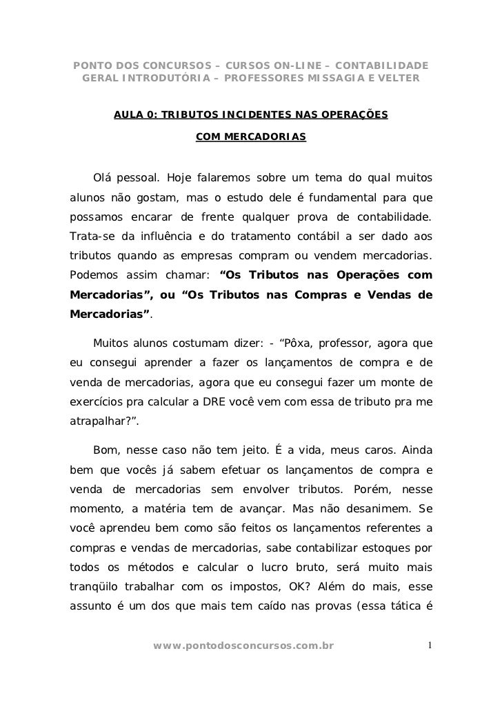 PONTO DOS CONCURSOS – CURSOS ON-LINE – CONTABILIDADE GERAL INTRODUTÓRIA – PROFESSORES MISSAGIA E VELTER        AULA 0: TRI...