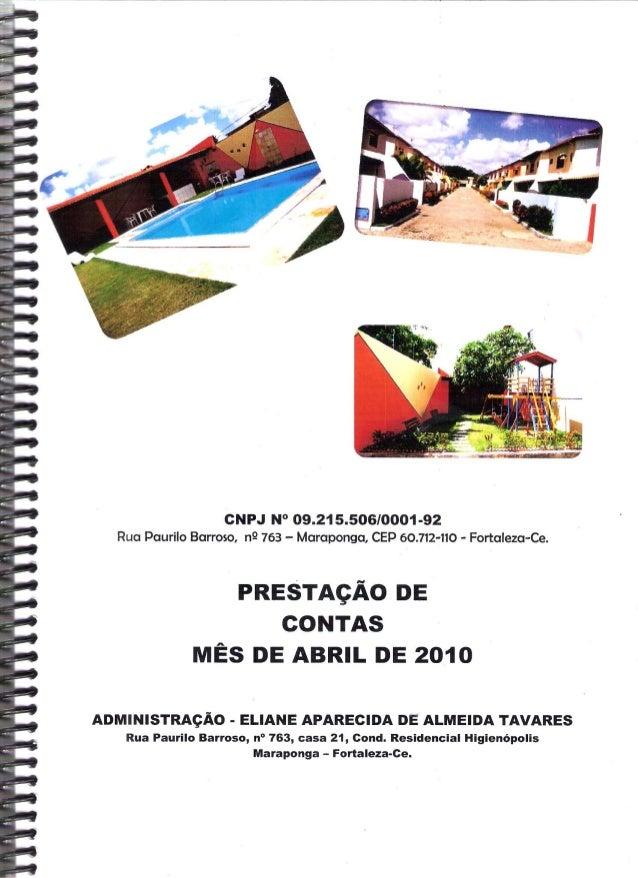 CNPJ N° 09.21 5506/0001-92 Rua Paurilo Barroso,  n9 763 - Maraponga,  CEP 60.712-110 - Fortaleza-Ce.   PRESTAÇÃO DE CONTAS...