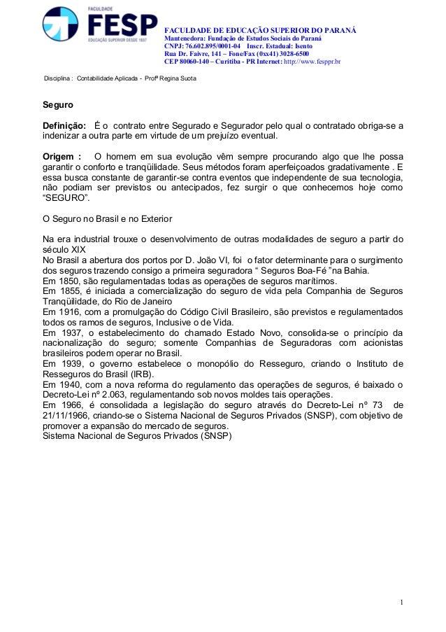 FACULDADE DE EDUCAÇÃO SUPERIOR DO PARANÁ Mantenedora: Fundação de Estudos Sociais do Paraná CNPJ: 76.602.895/0001-04 Inscr...