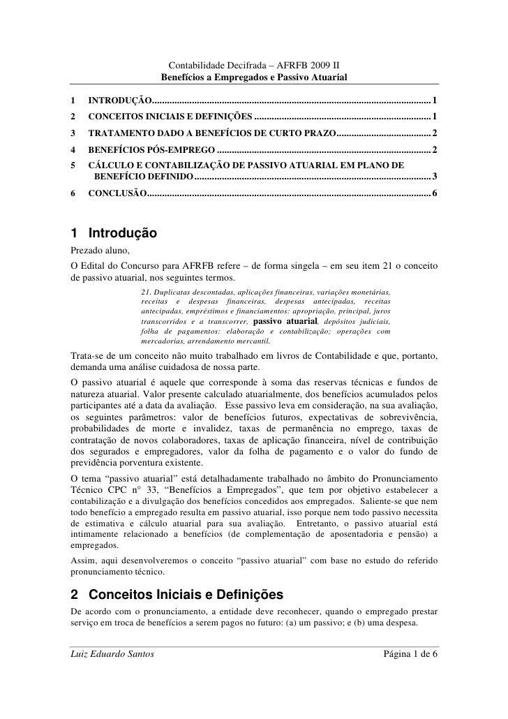 Contabilidade Decifrada – AFRFB 2009 II                               Benefícios a Empregados e Passivo Atuarial  1   INTR...