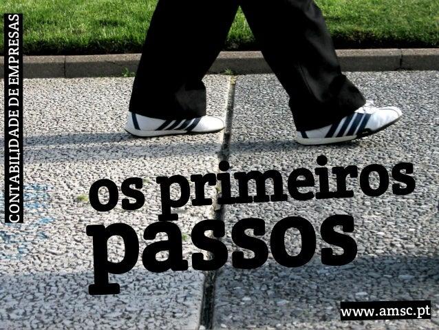 CONTABILIDADEDEEMPRESAS os primeiros passos www.amsc.pt