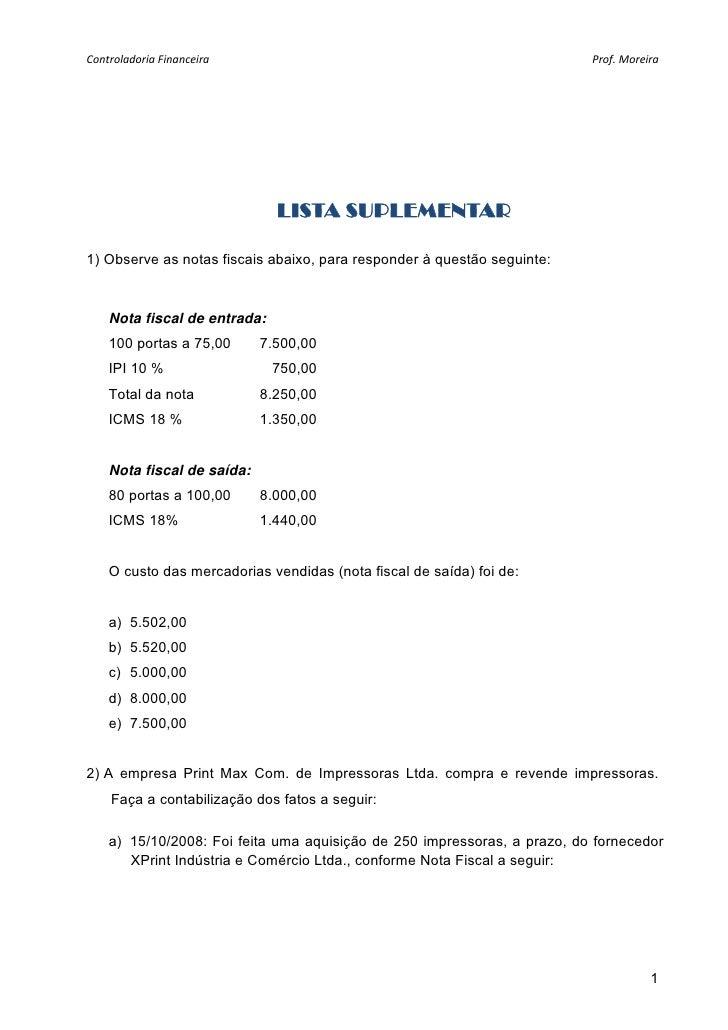 ControladoriaFinanceira                                                 Prof.Moreira                              LIST...