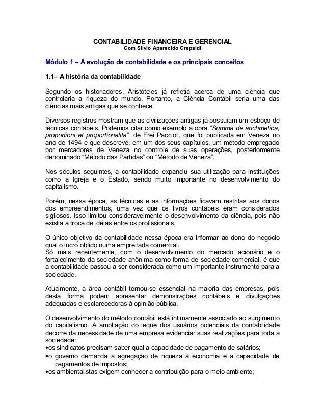 CONTABILIDADE FINANCEIRA E GERENCIAL Com Silvio Aparecido Crepaldi  Módulo 1 – A evolução da contabilidade e os principais...