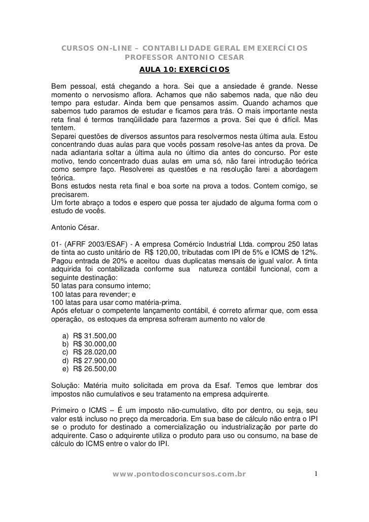 CURSOS ON-LINE – CONTABILIDADE GERAL EM EXERCÍCIOS                PROFESSOR ANTONIO CESAR                          AULA 10...