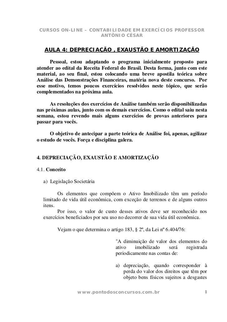 CURSOS ON-LINE – CONTABILIDADE EM EXERCÍCIOS PROFESSOR                     ANTÔNIO CÉSAR   AULA 4: DEPRECIAÇÃO , EXAUSTÃO ...