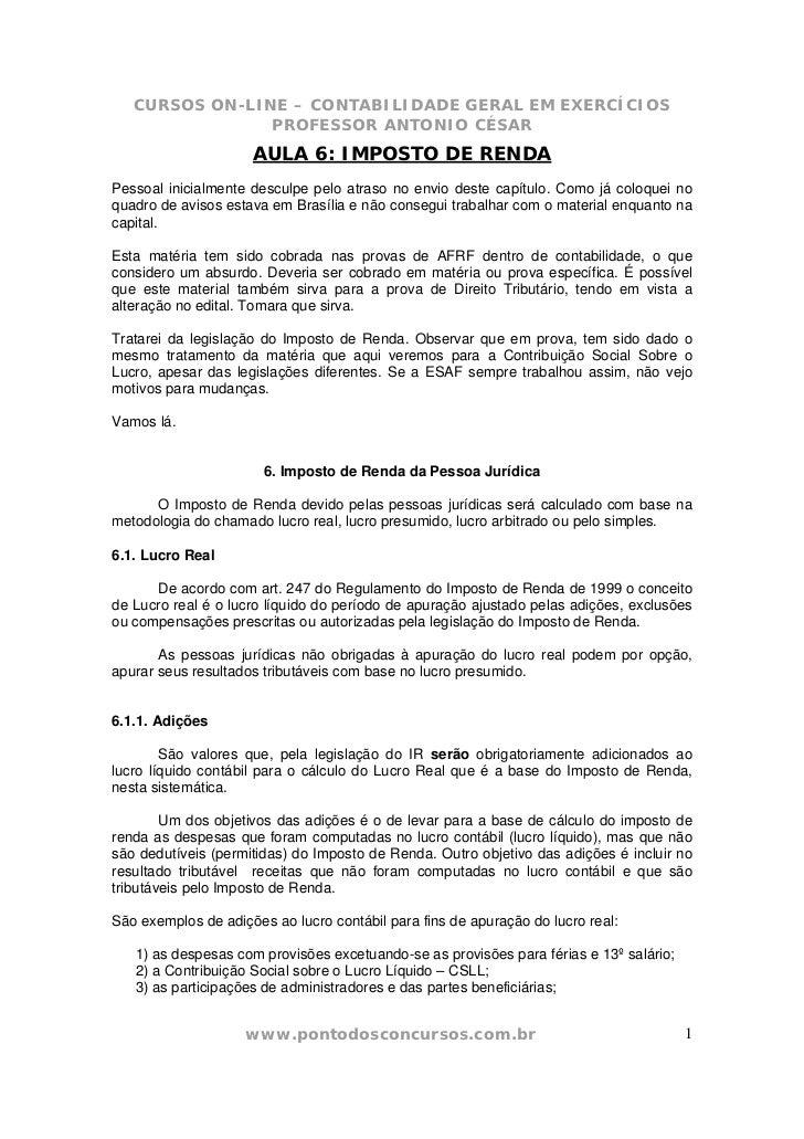 CURSOS ON-LINE – CONTABILIDADE GERAL EM EXERCÍCIOS                PROFESSOR ANTONIO CÉSAR                     AULA 6: IMPO...