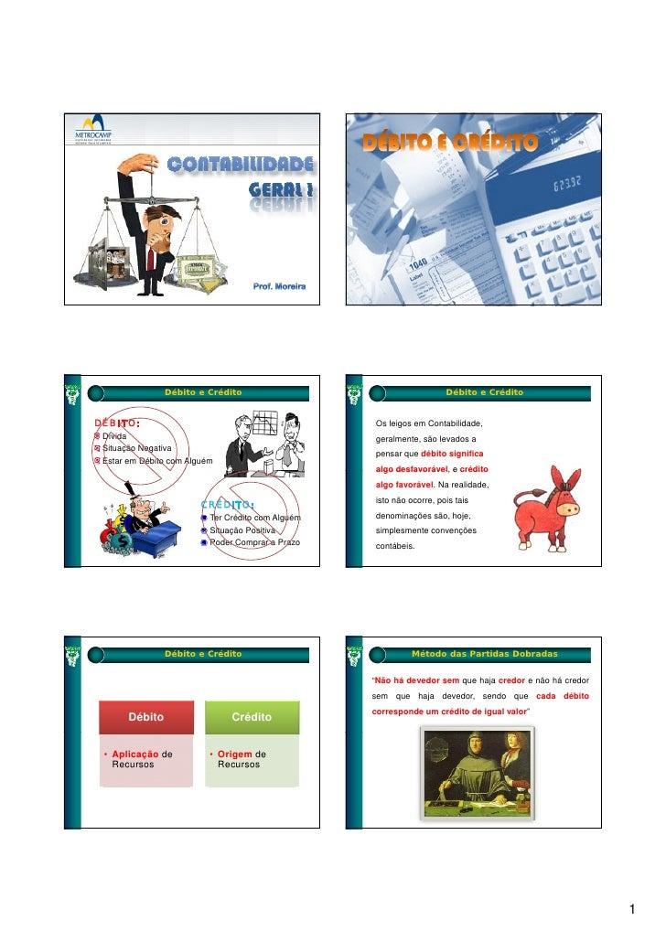 Débito e Crédito                                      Débito e Crédito   DÉBITO:                                          ...