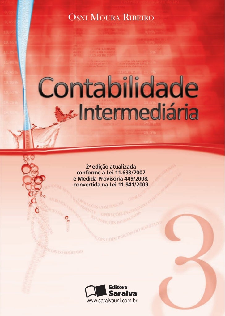 Osni MOura ribeirO     2a edição atualizada  conforme a Lei 11.638/2007 e Medida Provisória 449/2008, convertida na Lei 11...