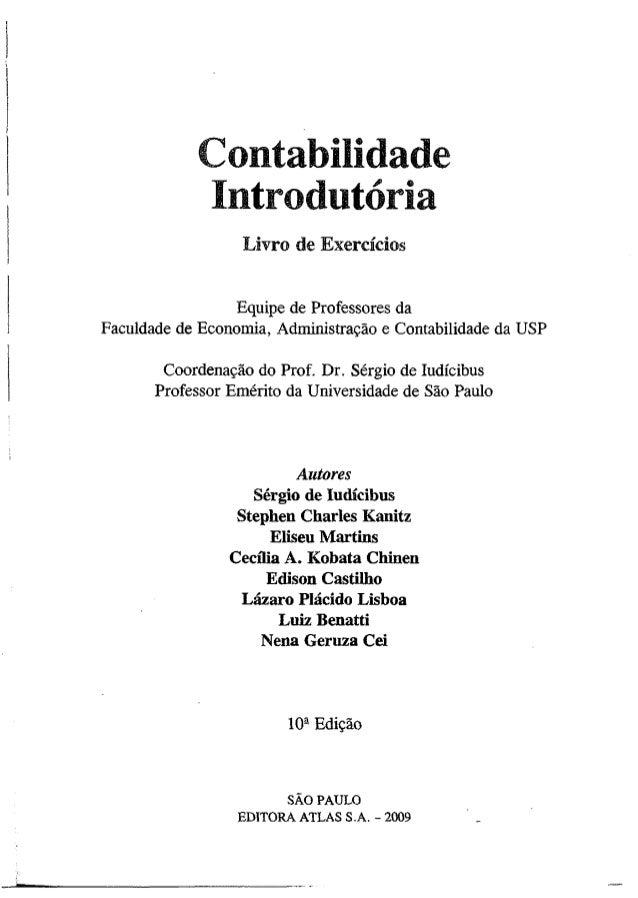 Contabilidade  Introdutória  Livro de Exercícios  Equipe de Professores da  Faculdade de Economia, Administração e Contabi...