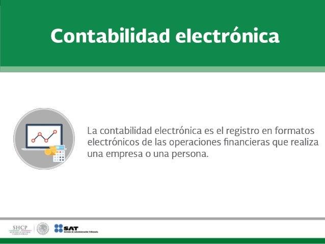 Contabilidad electrónica Slide 2