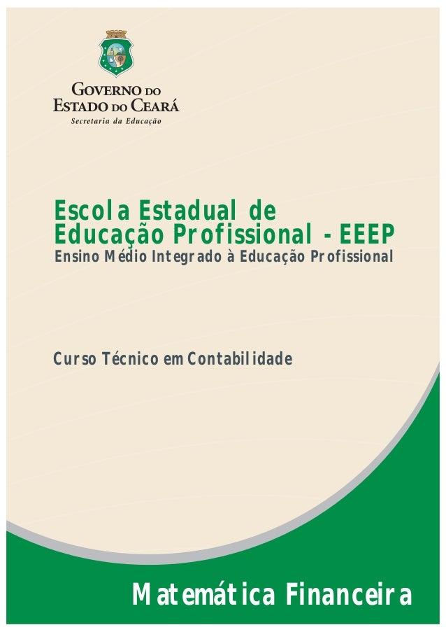 Escola Estadual deEducação Profissional - EEEPEnsino Médio Integrado à Educação ProfissionalCurso Técnico em Contabilidade...