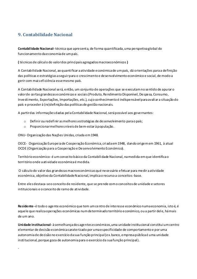 9. Contabilidade Nacional Contabilidade Nacional- técnicaque apresenta,de formaquantificada,umaperspetivaglobal do funcion...