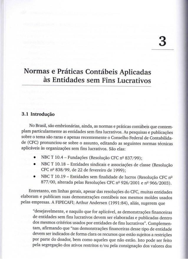 *3 Normas e Praticas C ná es Aplicadas                    o t bi     às Entidades sem Fins Lucrativos3.1 Introdução     No...