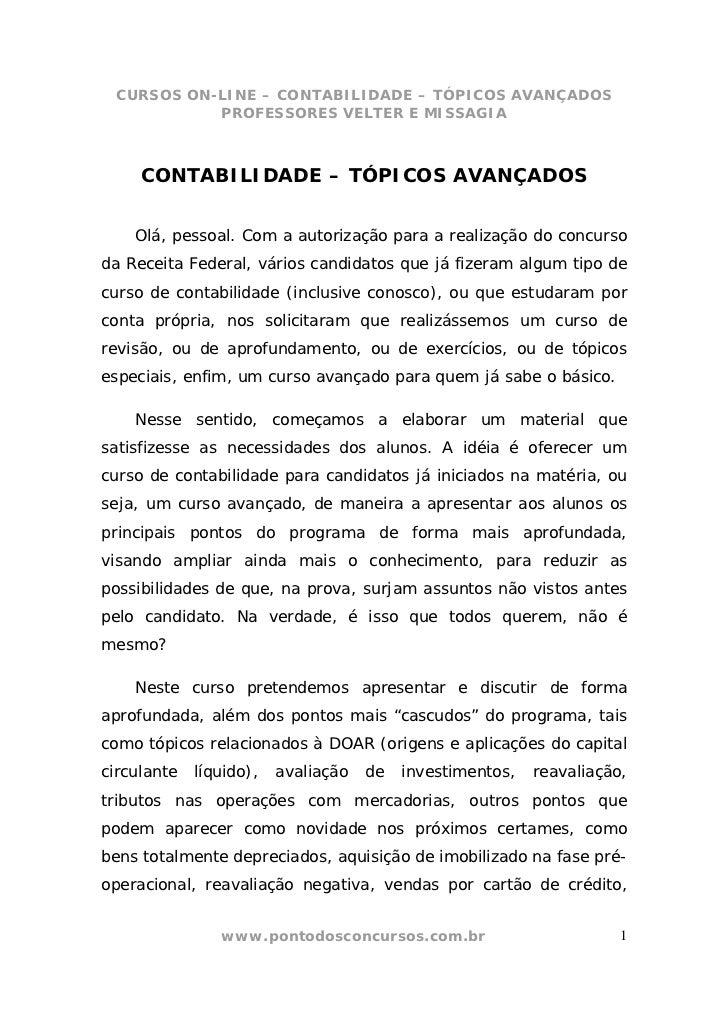 CURSOS ON-LINE – CONTABILIDADE – TÓPICOS AVANÇADOS           PROFESSORES VELTER E MISSAGIA     CONTABILIDADE – TÓPICOS AVA...
