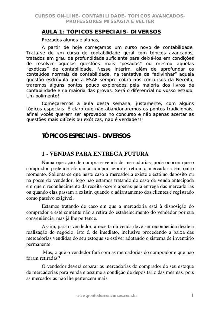 CURSOS ON-LINE- CONTABILIDADE- TÓPICOS AVANÇADOS-              PROFESSORES MISSAGIA E VELTER       AULA 1: TÓPICOS ESPECIA...