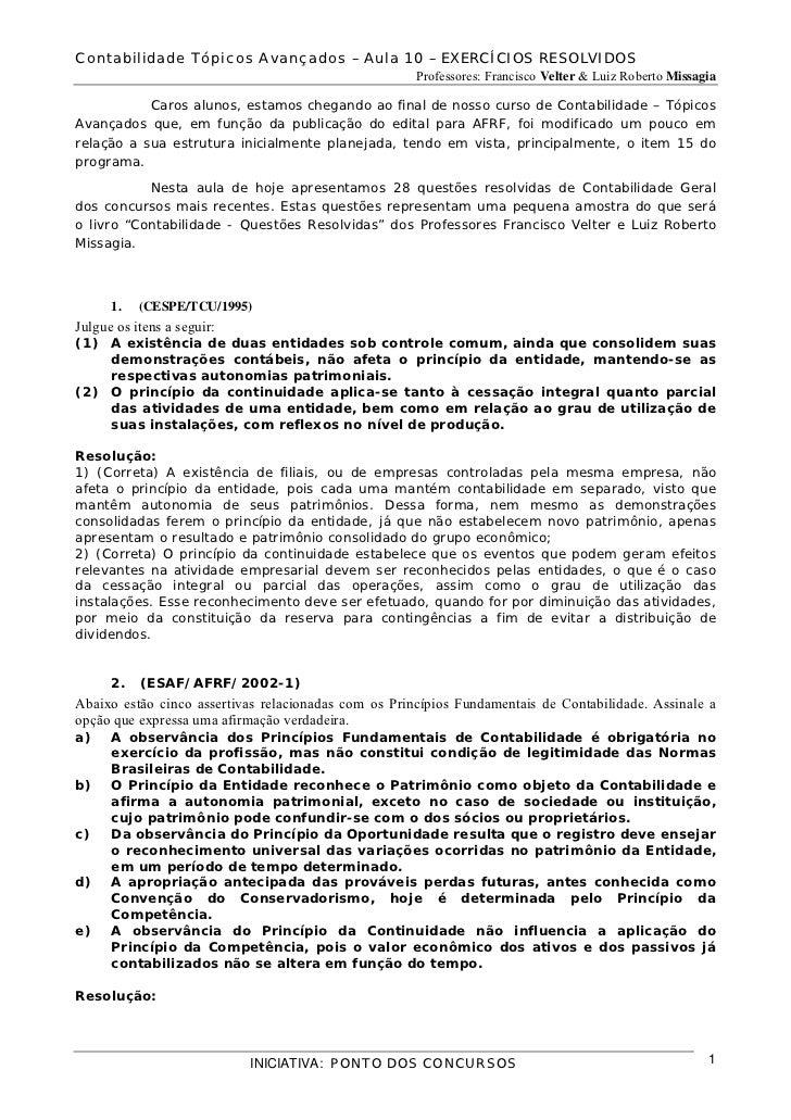 Contabilidade Tópicos Avançados – Aula 10 – EXERCÍCIOS RESOLVIDOS                                                      Pro...