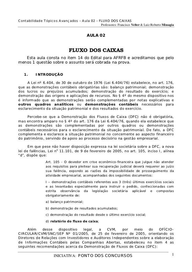 Contabilidade Tópicos Avançados – Aula 02 – FLUXO DOS CAIXAS                                             Professores: Fran...