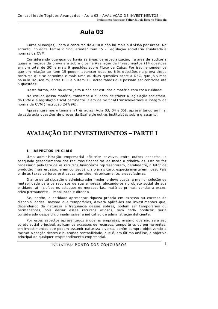 Contabilidade Tópicos Avançados – Aula 03 – AVALIAÇÃO DE INVESTIMENTOS -I                                             Prof...
