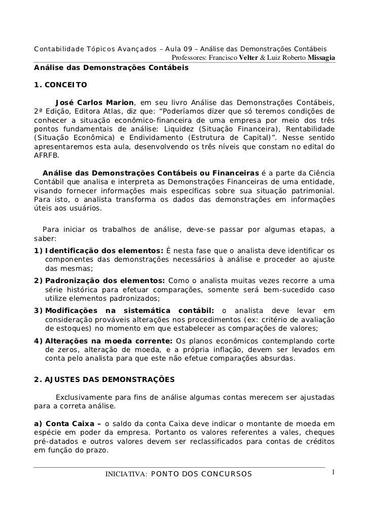 Contabilidade Tópicos Avançados – Aula 09 – Análise das Demonstrações Contábeis                               Professores:...