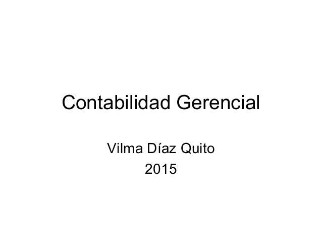 Contabilidad Gerencial Vilma Díaz Quito 2015