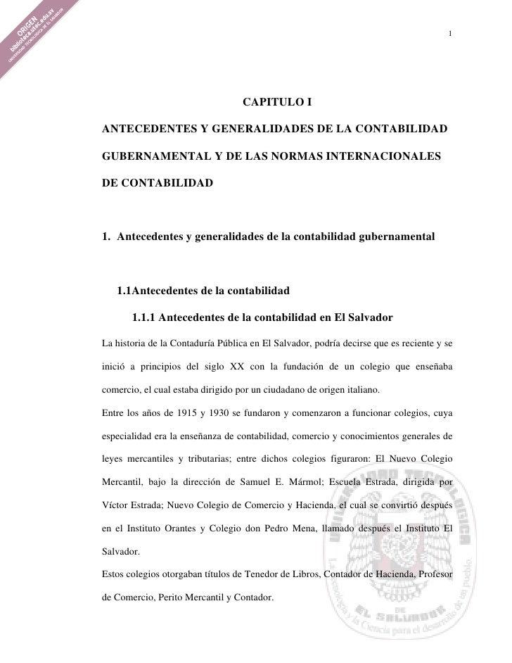 1                                   CAPITULO IANTECEDENTES Y GENERALIDADES DE LA CONTABILIDADGUBERNAMENTAL Y DE LAS NORMAS...