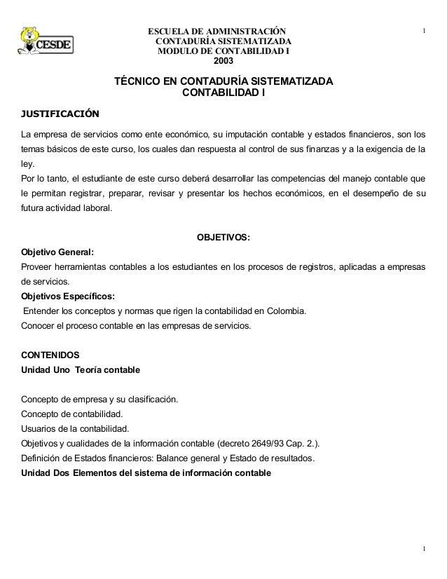 ESCUELA DE ADMINISTRACIÓN CONTADURÍA SISTEMATIZADA MODULO DE CONTABILIDAD I 2003 TÉCNICO EN CONTADURÍA SISTEMATIZADA CONTA...