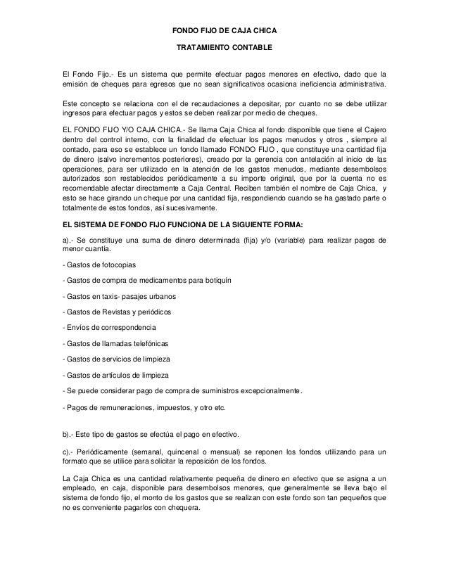 FONDO FIJO DE CAJA CHICA                                     TRATAMIENTO CONTABLEEl Fondo Fijo.- Es un sistema que permite...
