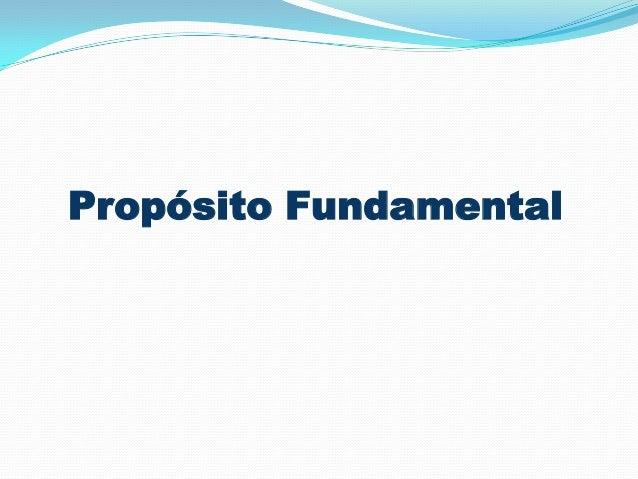 Propósito Fundamental