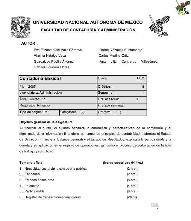 UNIVERSIDAD NACIONAL AUTÓNOMA DE MÉXICO FACULTAD DE CONTADURÍA Y ADMINISTRACIÓN AUTOR : Eva Elizabeth del Valle Córdova  R...