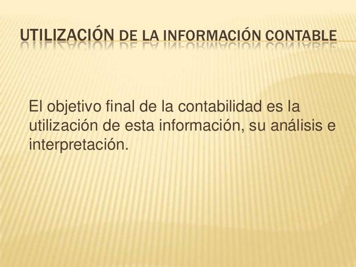 CARACTERÍSTICAS DE UN SISTEMA DEINFORMACIÓN CONTABLE EFECTIVO    Un sistema de información bien diseñado ofrece:   Contro...