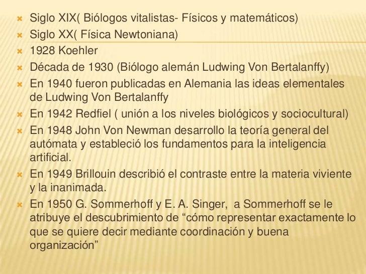    En la década de 1950 se hicieron ejemplos de    sistemas: Sistemas abiertos (Whitacker), sistemas    neurológicos (Kre...