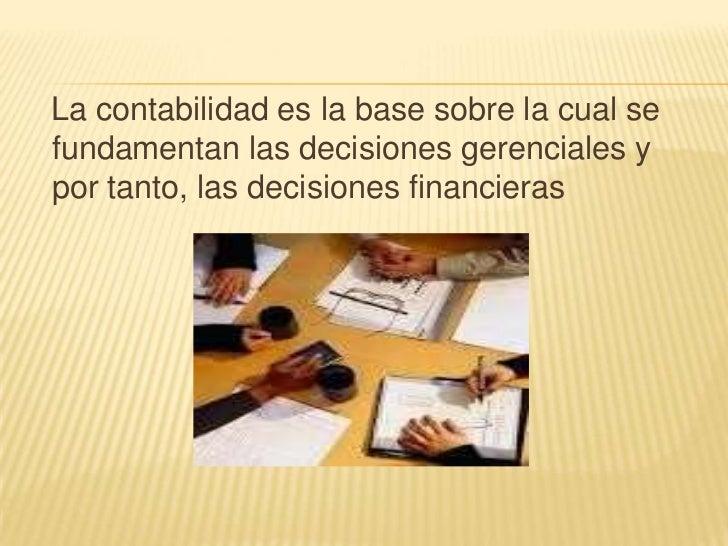 CONCEPTO DE CONTABILIDAD La contabilidad, es una herramienta empresarial que permite el registro y control sistemático de ...
