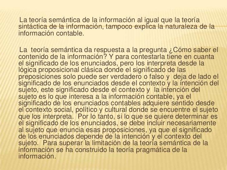 LA TEORÍA PRAGMÁTICA DE LA INFORMACIÓN La teoría pragmática de la información contesta la pregunta ¿cómo conocer la inform...