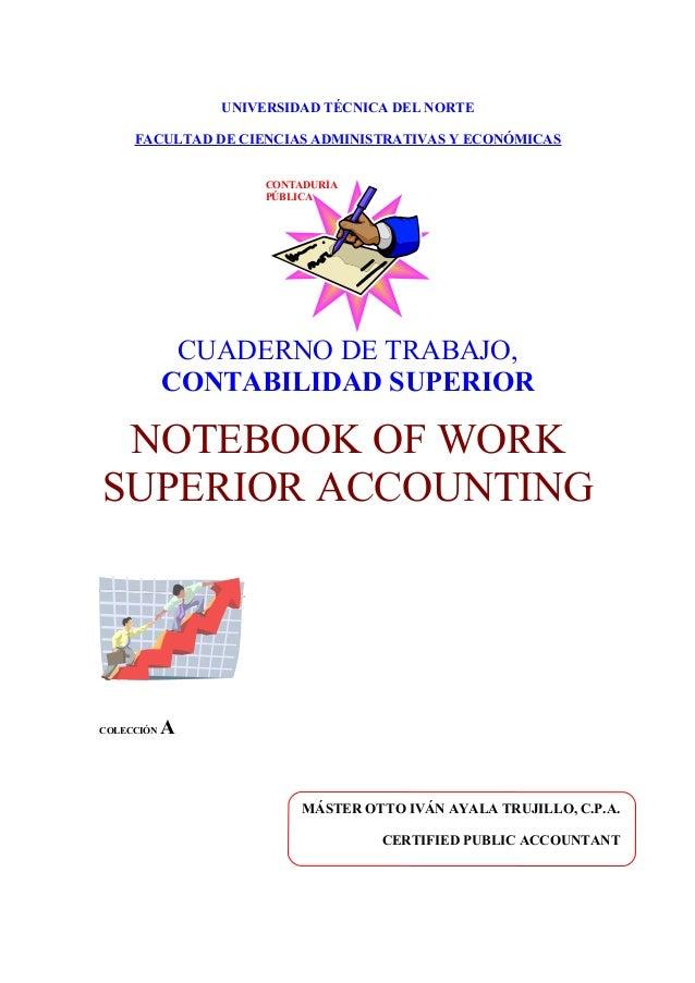 UNIVERSIDAD TÉCNICA DEL NORTE FACULTAD DE CIENCIAS ADMINISTRATIVAS Y ECONÓMICAS CONTADURÍA PÚBLICA CUADERNO DE TRABAJO, CO...
