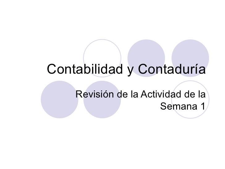 Contabilidad y Contaduría Revisión de la Actividad de la Semana 1