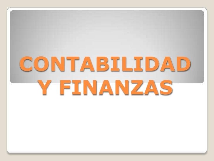 CONTABILIDAD Y FINANZAS<br />