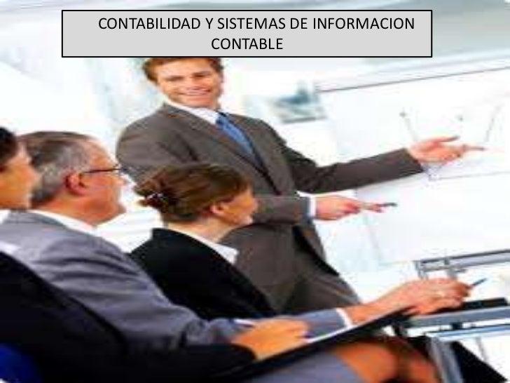 CONTABILIDAD Y SISTEMAS DE INFORMACION              CONTABLE