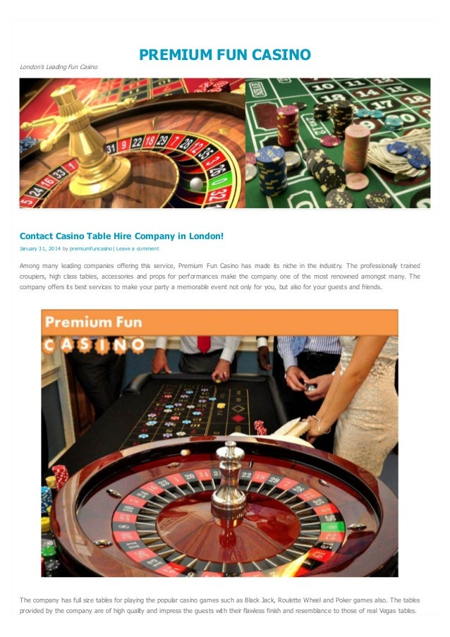 PREMIUM FUN CASINO London's Leading Fun Casino  Contact Casino Table Hire Company in London! January 31, 2014 by premiumfu...