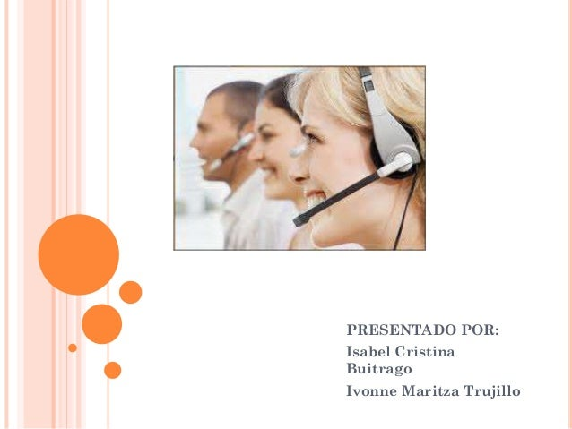 PRESENTADO POR: Isabel Cristina Buitrago Ivonne Maritza Trujillo