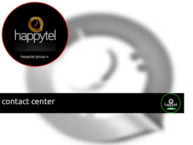happytel group ® contact center