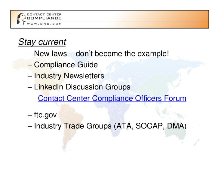 Contact center compliance webinar 10 26 11 direct from the ftc and fcc - Compliance officer canada ...
