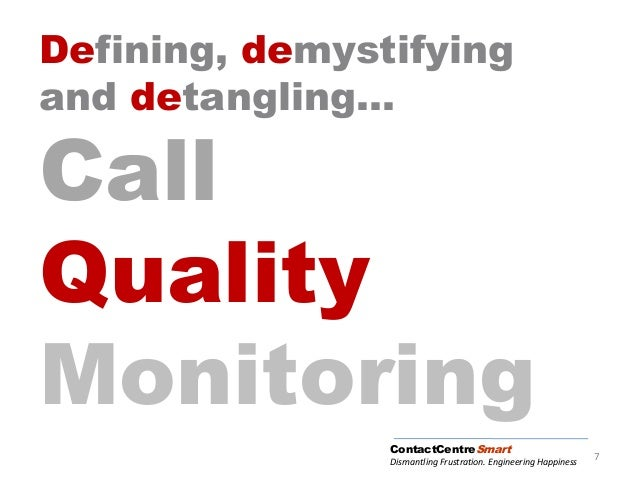 Counting What Counts in Contact Centers - Call Quality Monitoring