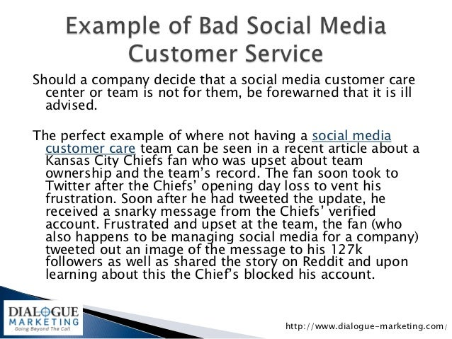 Should a company decide that a social media customer care  center or team is not for them, be forewarned that it is ill  a...