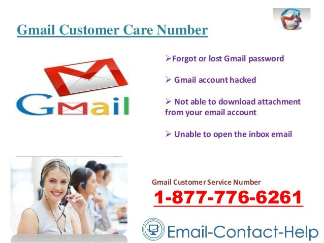 Gmail Customer Care Number Forgot or lost Gmail password  Gmail account hacked  Not able to download attachment from yo...