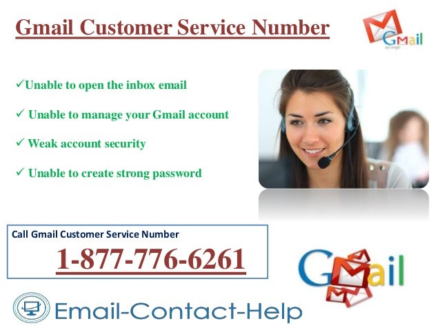 Gmail Customer Service Number Unable to open the inbox email  Unable to manage your Gmail account  Weak account securit...