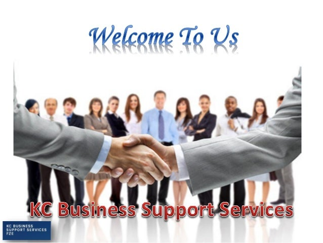 About Us KC Business Support Services offers all levels of assistance to small businesses in Dubai and UAE. We're with you...
