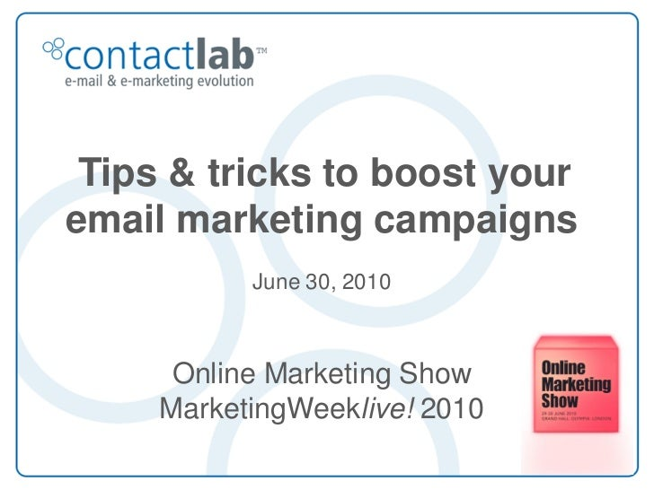 Tips & tricks to boost your email marketing campaigns            June 30, 2010          Online Marketing Show      Marketi...
