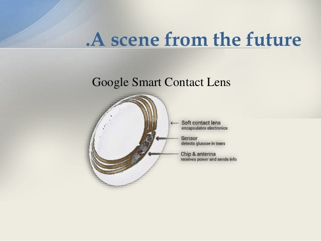 Google Smart Contact Lens A Scene From The Future 18