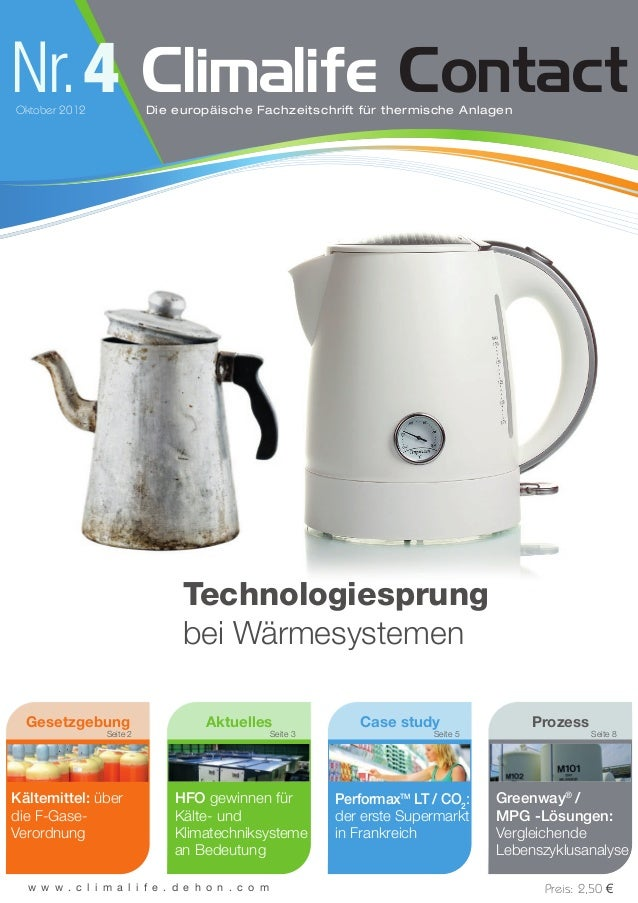 Nr.4Oktober 2012 Climalife ContactDie europäische Fachzeitschrift für thermische Anlagen Seite 8 w w w . c l i m a l i f e...